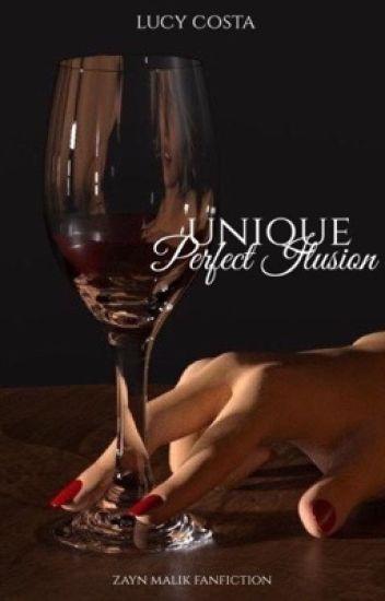 Unique | Perfect Illusion