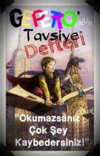 GEPETTO'NUN TAVSİYE DEFTERİ   by Berserk_Gloria