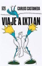 Viaje a Ixtlan - Carlos Castaneda by E1l2i3a4sss