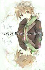 Your Mine~ Makoto Naegi Oneshots  by UndeadLunch
