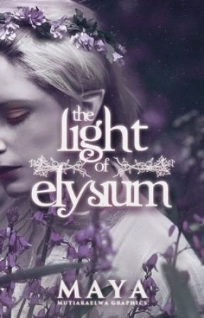 The Light of Elysium by MayaR-31