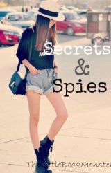 Secrets & Spies (Complete) by TheLittleBookMonster