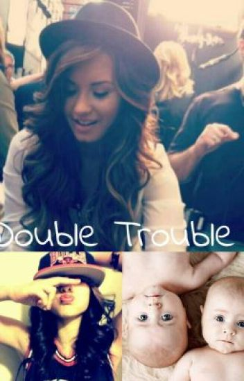Double Trouble (Demi Lovato fanfic)