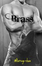 Brass (Nuevas Especies 9) by Borrego-chan