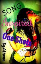 Song Inspired One-Shots by TheGodAthena17