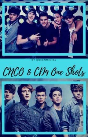 CNCO & CD9 One Shots #CD9Awards2017 by QueenMimi96