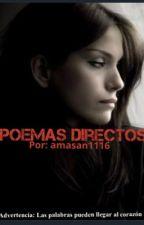 Poemas Directos by amasan1116