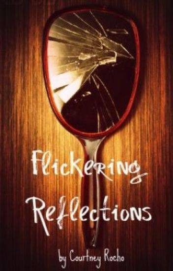 Flickering Reflections
