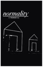 normality » tronnor au by charmingbravery