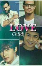 The Love Child  by AmihanMaxTine