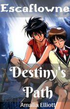 Escaflowne: Destiny's Path by Amalicule