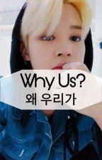 Why Us?|Jikook by bishimin