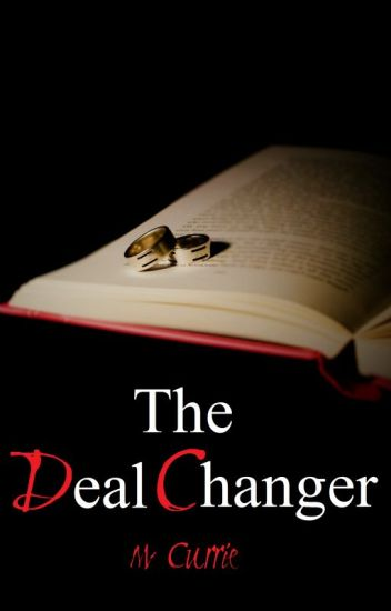 The Deal Changer (Book IV)