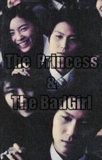 The Princess & The BadGirl by GraceMatsui
