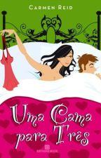Uma cama para três  by ssiindyyy98