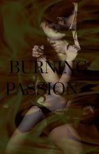 Burning Passion  by MariaMicaela2402