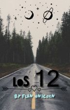Los 12  by Flan_Unicorn