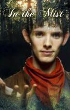 Merlin: In the mist by Misshikingghost67