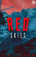 Red Skies   Book 1✔️ by ProjectPr1de