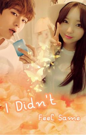 [BTS Fanfiction] I Didn't Feel Same by KimJungyeonIII