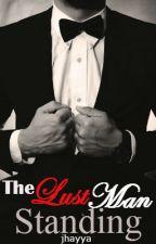 The Lust Man Standing by Jhayya
