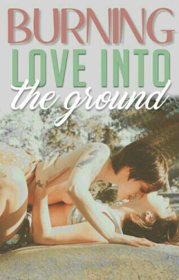 Burning love into the ground || Fem!Ziam