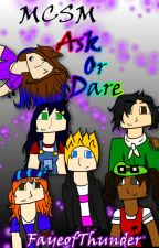 MCSM: Questions and Dares by FayeofThunder