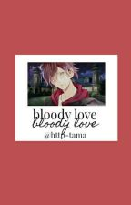 Bloody Love [Diabolik Lovers- Imaginas Y One-shot-] by --Txma-chan--