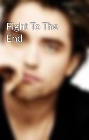 Fight To The End by syfy_chick