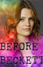 Before Beckett by daydreamer_115