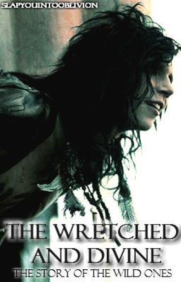 The Wretched and Divine {Black Veil Brides}