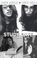Study Date (camren fanfic) by tropicamren