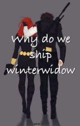 Why do we ship winterwidow by -WINTERWIDOW-