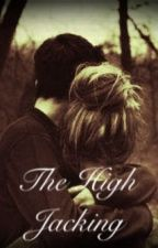 The High Jacking (Angie Miller) by DreaminwithAng