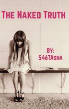 The Naked Truth by 546TAsha