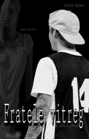 Fratele vitreg...-Justin Bieber &Iggy Azalea