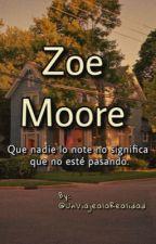 Zoe Moore. by UnViajealaRealidad