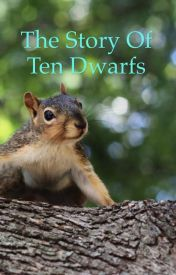 The story of Ten Dwarfs by Cia-Bear