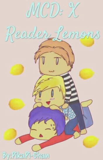 *+*Minecraft Diaries X Reader Lemons*+*