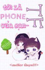 [Khải Thiên] Tôi Là TFPhone Của Bạn by Quyn01