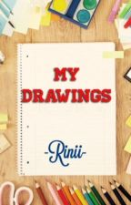 My Drawings by -Rinii-