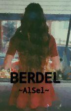 BERDEL ~AlSel~ by Elifmiyy1