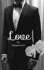 Love // Liam Payne  by hayleyy_luv