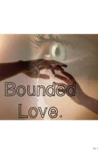 Bounded Love. (Daryl Dixon Love Story)  by Katdixon6