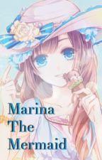 Marina The Mermaid(NanaseHarukaxreader)by: Cookie_Monsterlol by Cookie_Monsterlol