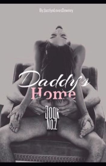 Daddy's Home (James Franco FanFic)