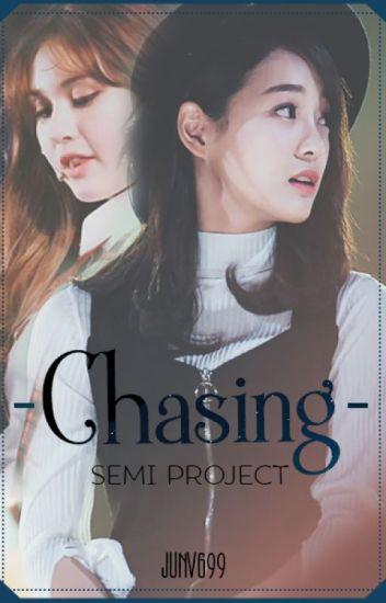 [I.O.I/SEMI] Chasing