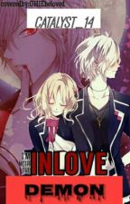 Im Inlove With The Demon[WATTYS2016] by Catalyst_14