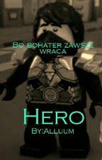 Hero |Ninjago| by Alluum