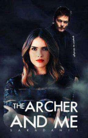The Archer And Me >Daryl Dixon #wattys2017 by SaraDanii